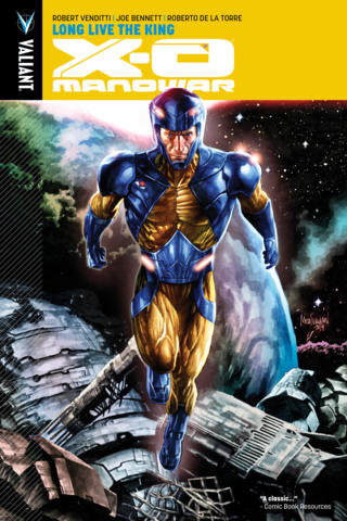 X-O Manowar Vol #12 Long Live the King