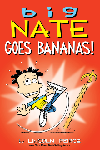 Big Nate: Goes Bananas!