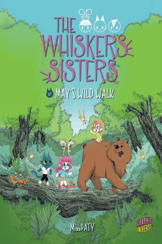 The Whiskers Sisters: Book 1: May's Wild Walk
