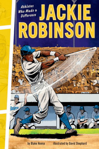 Athletes Who Made a Difference: Jackie Robinson