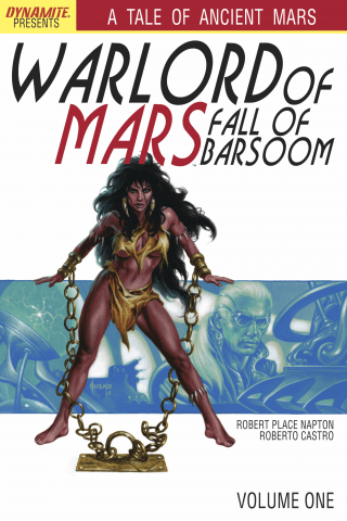 Warlord of Mars: Fall of Barsoom Vol #1