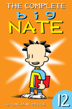 Big Nate: Complete Vol  #12