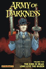 Army of Darkness Vol #2 The King Is Dead, Long Live The Queen