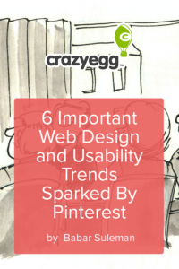 6 Important Web Design and Usability Trends Sparked By Pinterest