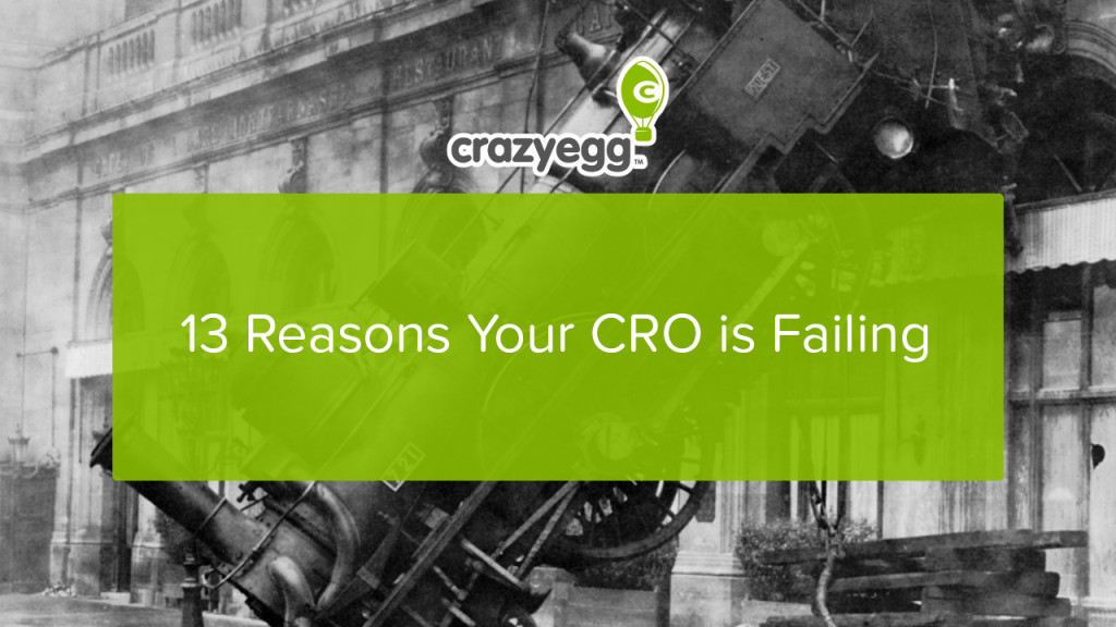 13 reasons why your CRO is failing