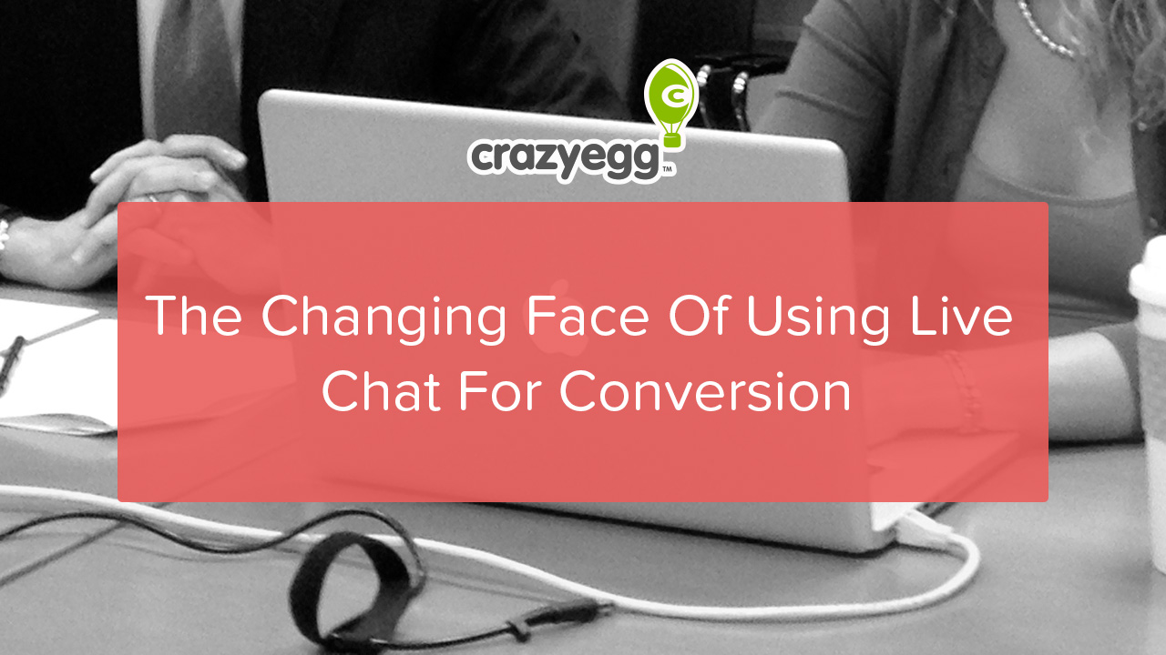 changing face of live chat