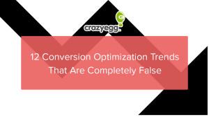 12 false CRO trends