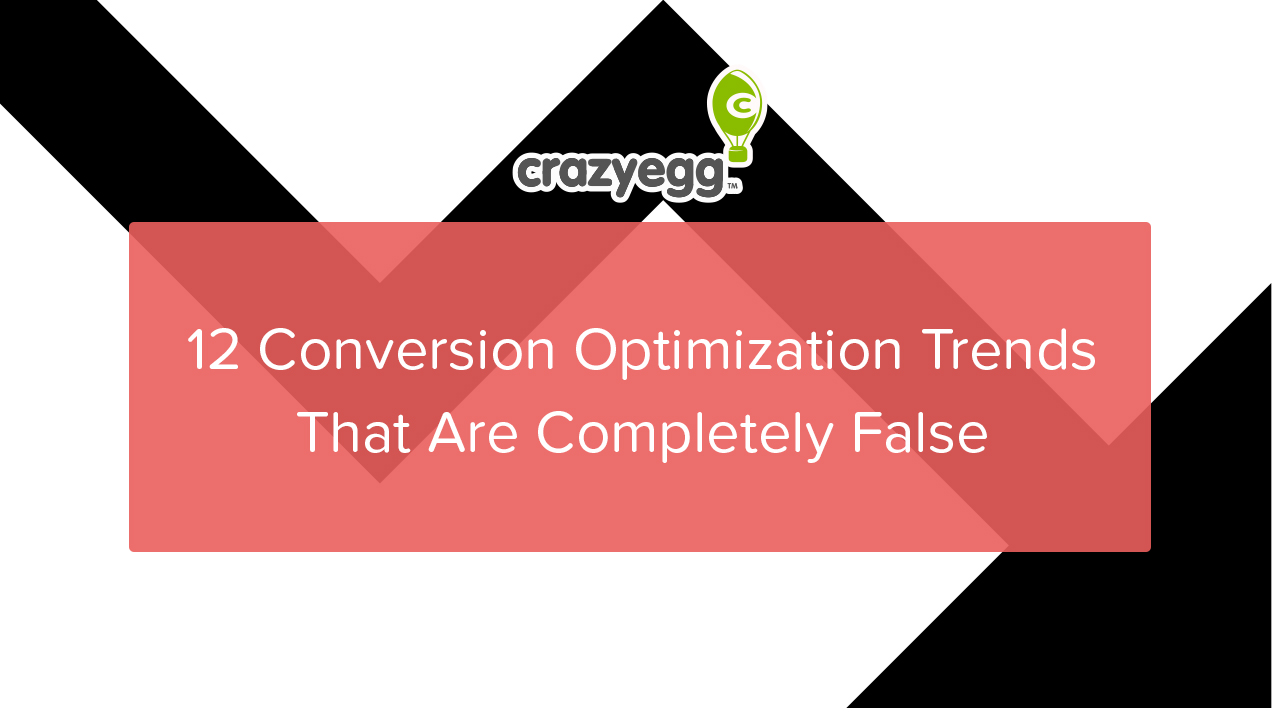 12 false CRO trends