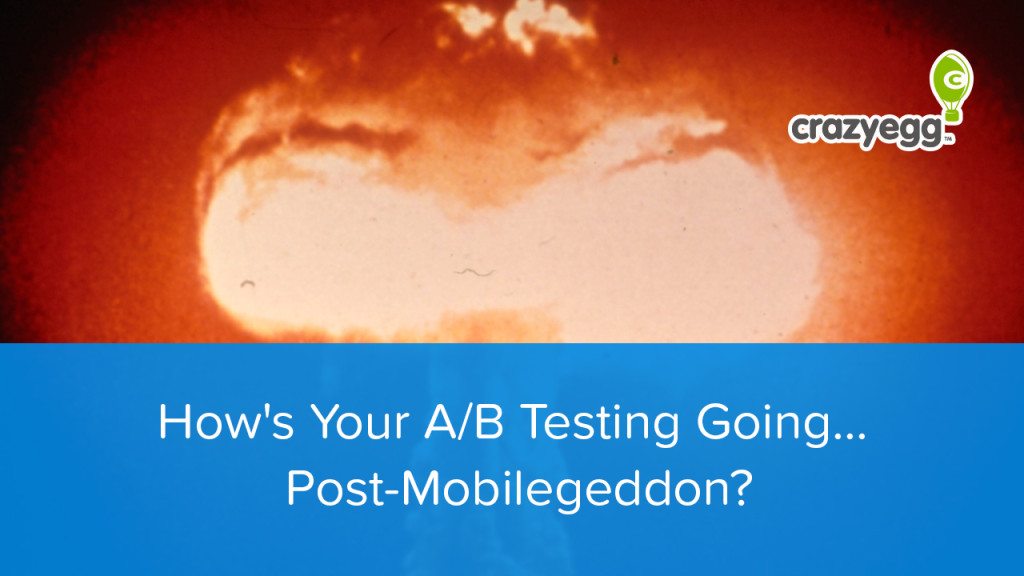 mobile a/b test post mobilegeddon