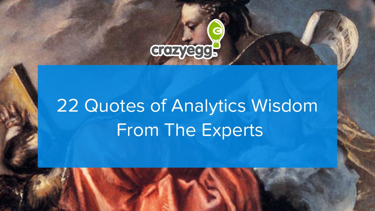 22 quotes of analytics wisdom