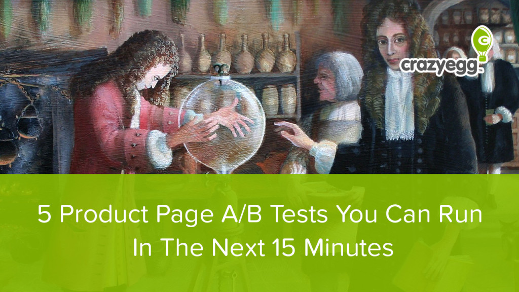 5 product page tests you can do in the next 5 minutes