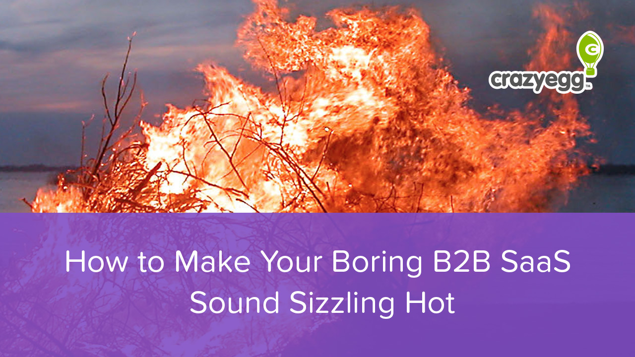make your b2b saas sound sizzling hot