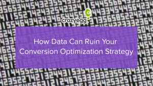 How data can ruin your cro strategy