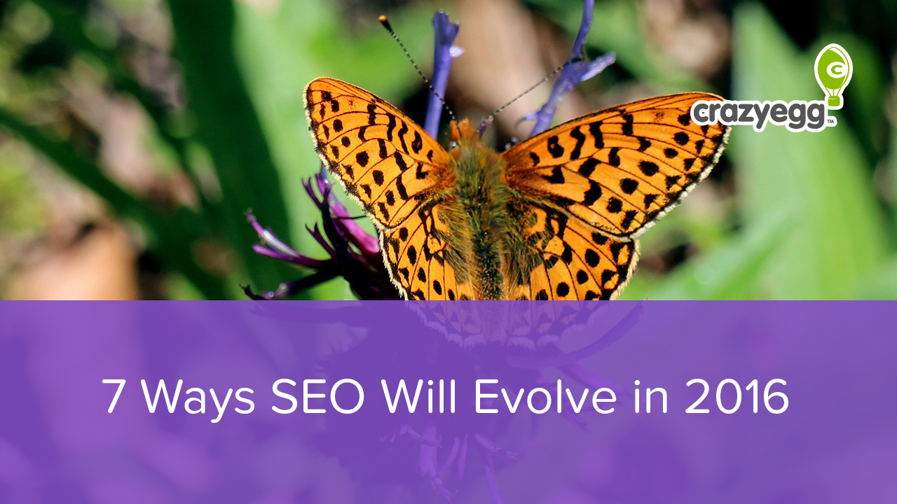 7 Ways SEO Will Evolve in 2016