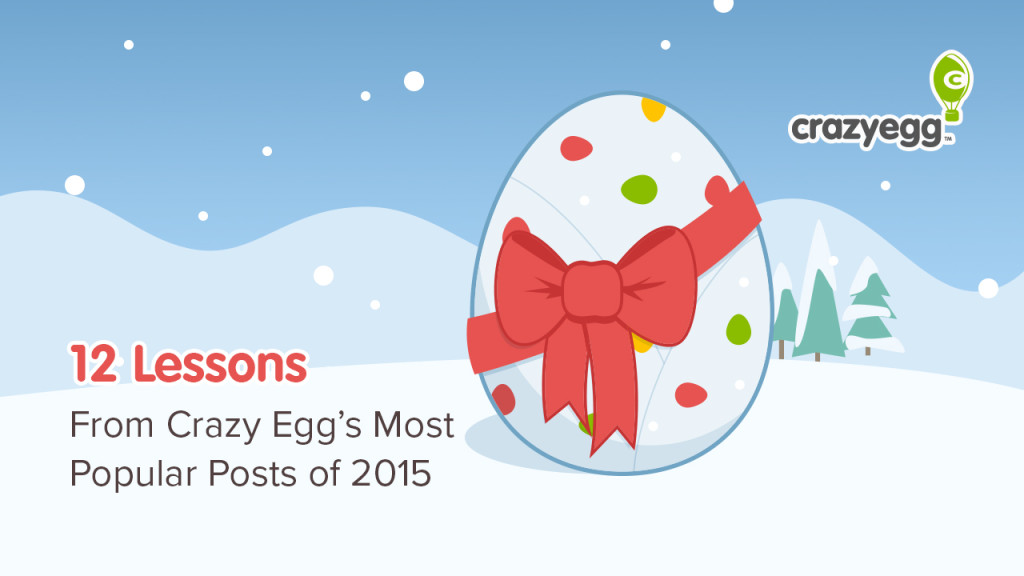 12 lessons from crazy egg 2015