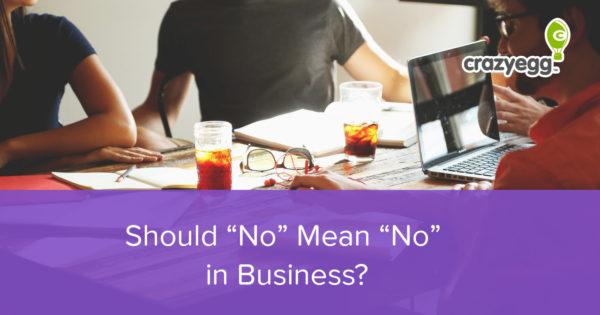 "Should-""No""-Mean-""No""-in-Business"