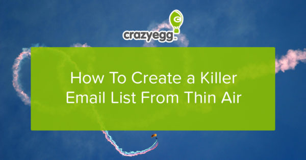 how to create a killer email list