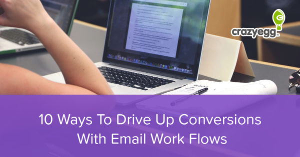 10-Ways-To-Drive-Up-Conversions-With-Email-Work-Flows