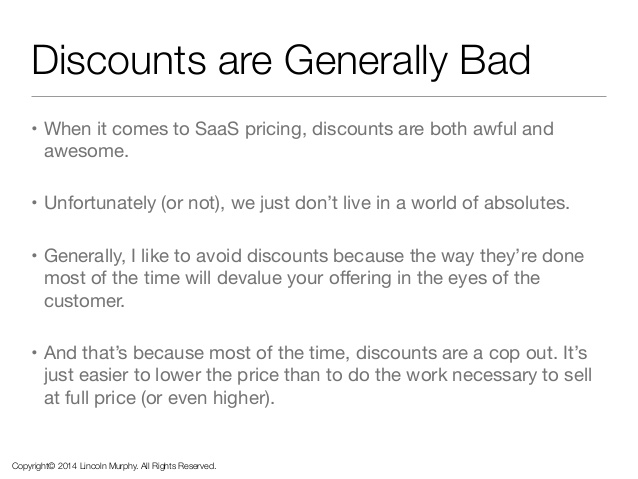 discounts are generally bad