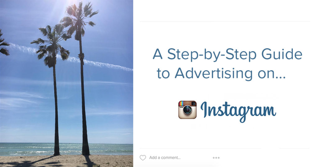 a step by step guide to advertising on Instagram