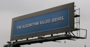the algorithim killed jeeves