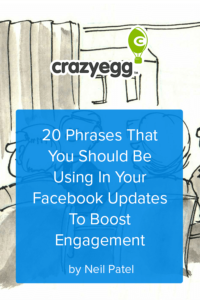 20 Phrases That You Should Be Using In Your Facebook Updates To Boost Engagement