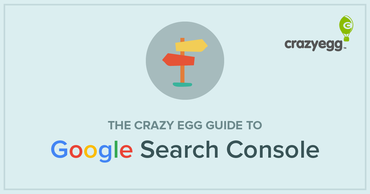 crazy egg guide to google search console