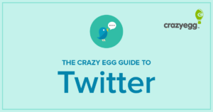 the crazy egg guide to twitter