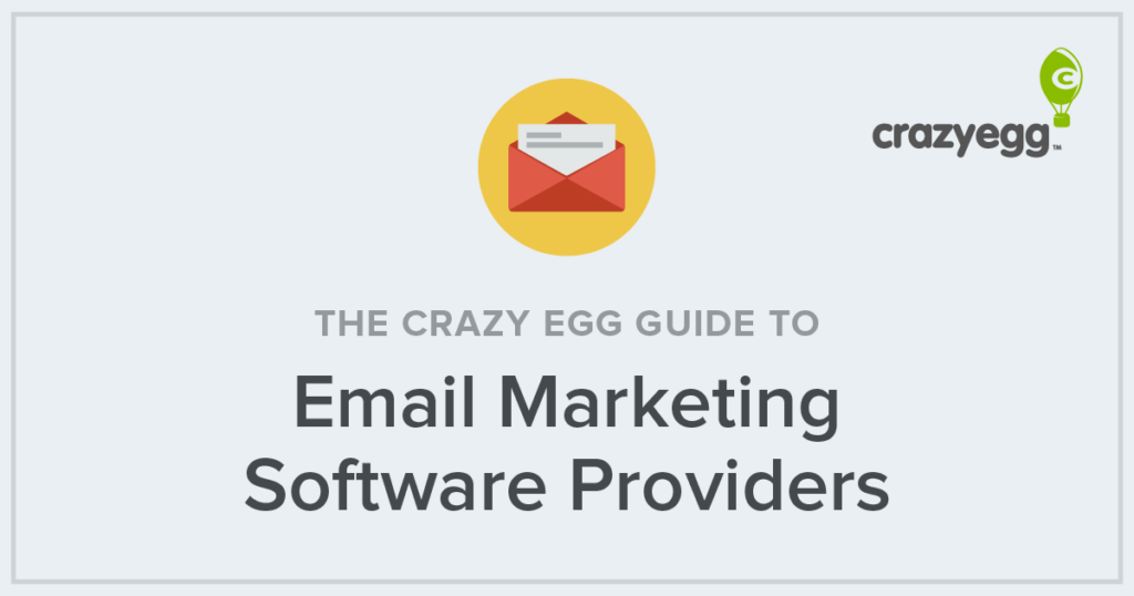 the crazy egg guide to email marketing service providers