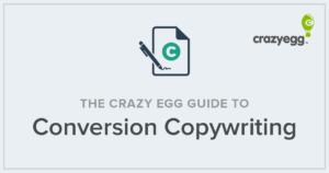 the crazy egg guide to conversion copywriting