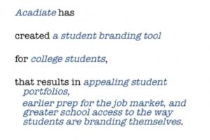 Acadiate created a student branding tool