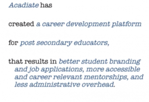 Acadiate has created a career development platform