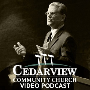 Cedarview Community Church : Video Podcast