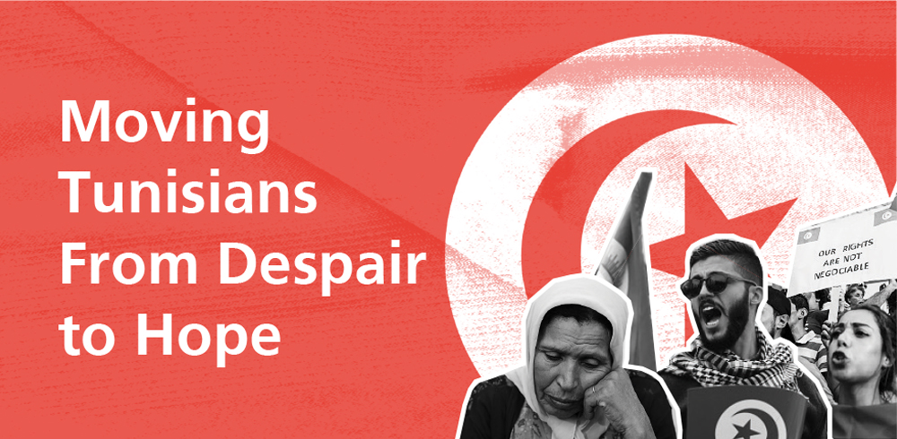 Moving Tunisians from Despair to Hope