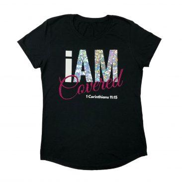 I Am Covered Ladies Short Sleeve T-Shirt
