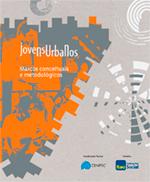 Marcos conceituais e metodológicos - Jovens Urbanos