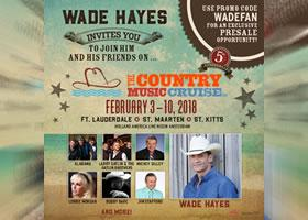 Join Wade Hayes and friends on The Country Music Cruise 2018