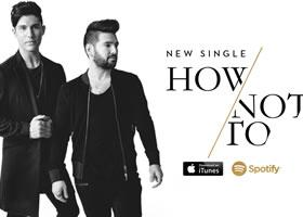 Dan + Shay How Not To Video Release