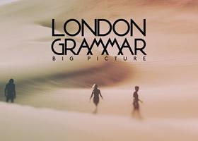 London Grammar Releases New Single Big Picture Today