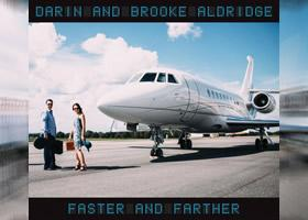 Darin and Brooke Aldridge Are Going FASTER AND FARTHER With New CD Release