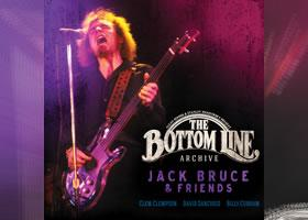 Press Release: Live At The Bottom Line Series Releases Jack Bruce & Friends Project