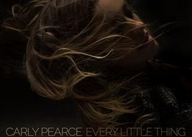 "Press Release: Carly Pearce Takes ""Every Little Thing"" to Country Radio"