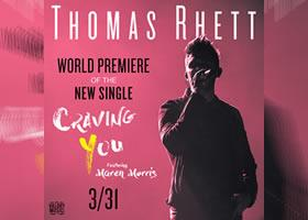 Press Release: Thomas Rhett Teases Craving You Featuring Maren Morris As Next Single To Be Released March 31