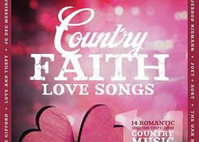 Press Release: Latest Release in Country Faith Series, Country Faith: Love Songs, available this Friday, January 26th