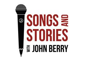 Press Release: John Berry Has Announce The Air Dates & Schedule For Season 2 Of Songs and Stories With John Berry