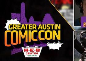 2018 Greater Austin Comic Con Preview