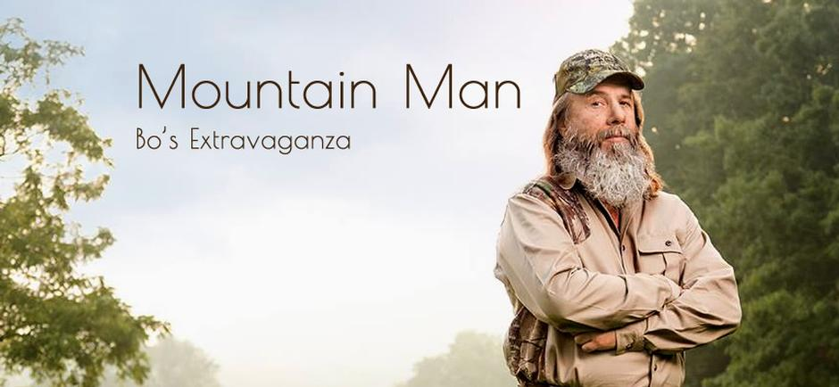 Bo's Extravaganza with Laura: Mountain Man