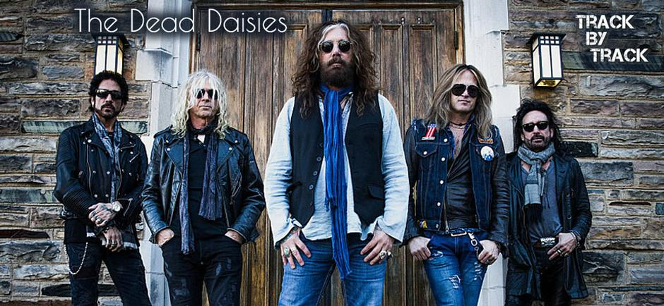 Center Stage Magazine Announces Feature Release TRACK BY TRACK™ of 'Burn It Down' by The Dead Daisies