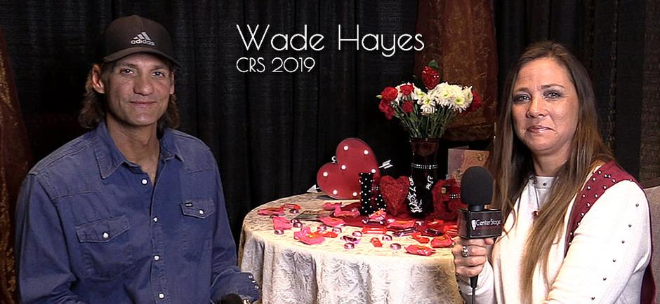 CRS50 with Missy: Wade Hayes