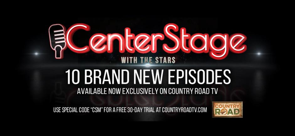 Center Stage Magazine Partners with Country Road TV to Launch New Series